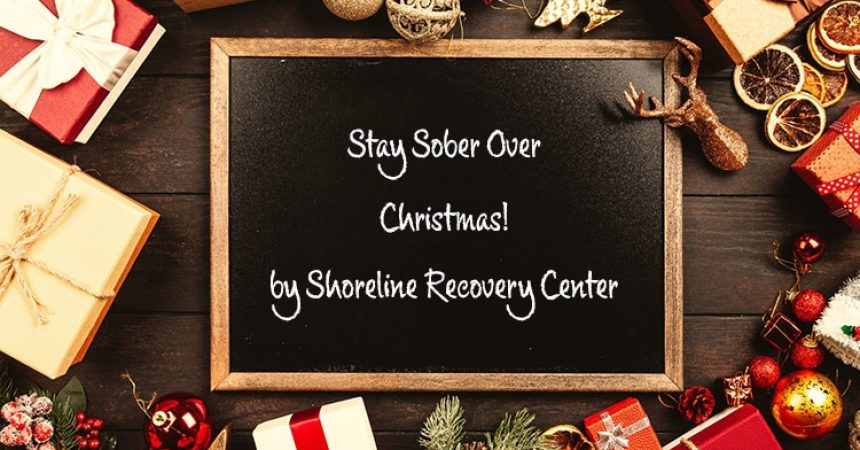 Stay sober over Christmas by taking some of our useful tips. Shoreline Recovery Center | Addiction Treatment Center in San Diego, 183 Calle Magdalena  Suite 101 Encinitas, California 92024, (858) 360-7185